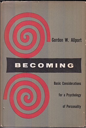9780300002645: Becoming: Basic Considerations for a Psychology of Personality (Based on the Terry Lectures delivered at Yale University)