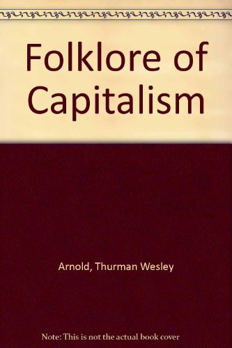 9780300002744: Folklore of Capitalism