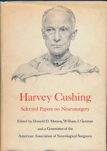 9780300002751: Harvey Cushing Selected Papers on Neurosurgery