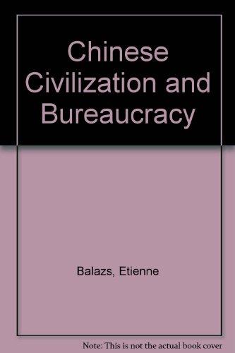 9780300002867: Chinese Civilization and Bureaucracy