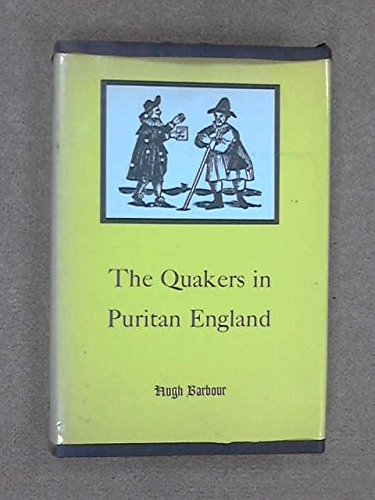 9780300002898: The Quakers in Puritan England
