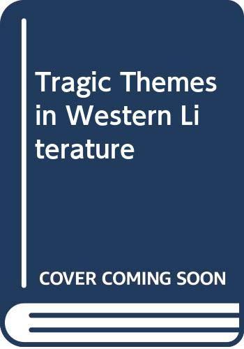 9780300003284: Tragic Themes in Western Literature