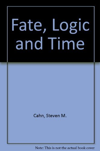 Fate, logic, and time: Cahn, Steven M.