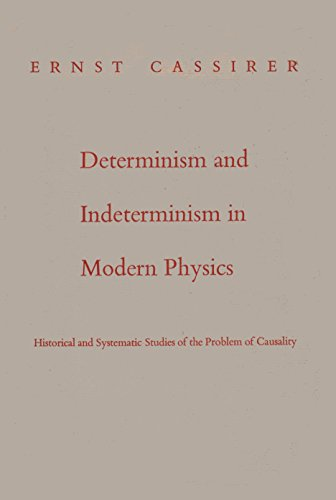 9780300003475: Determinism and Indeterminism in Modern Physics: Historical and Systematic Studies of the Problem of Causality