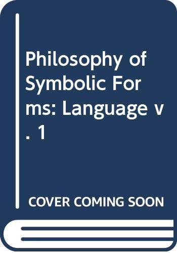 9780300003536: Philosophy of Symbolic Forms: Language v. 1