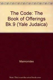 The Code of Maimonides: Mishneh Torah, Book