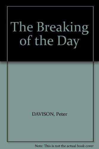 9780300004045: The Breaking of the Day