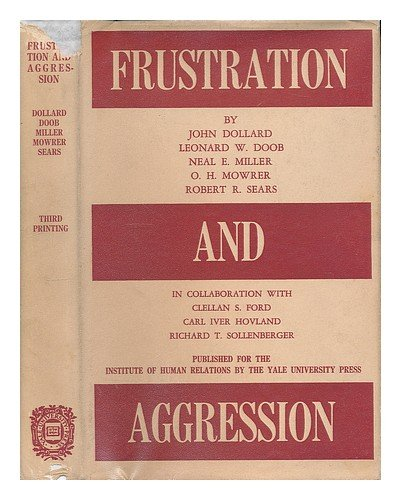 9780300004281: Frustration and Aggression