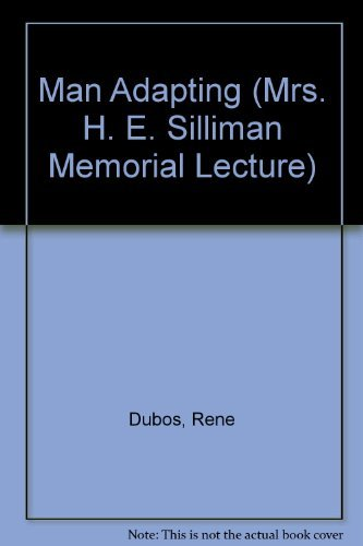 9780300004373: Man Adapting (Mrs. H. E. Silliman Memorial Lecture)