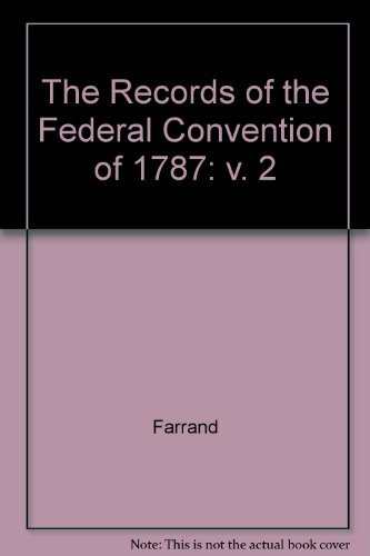 9780300004489: The Records of the Federal Convention of 1787, Vol. 2