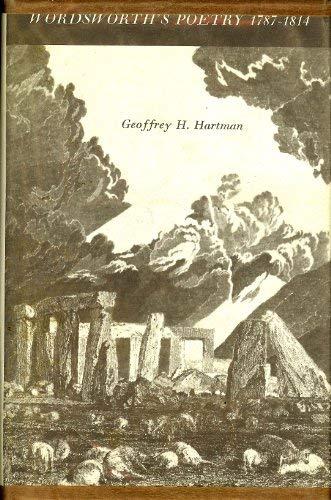 Wordsworth's Poetry, 1787-1814: Hartman, Geoffrey H.