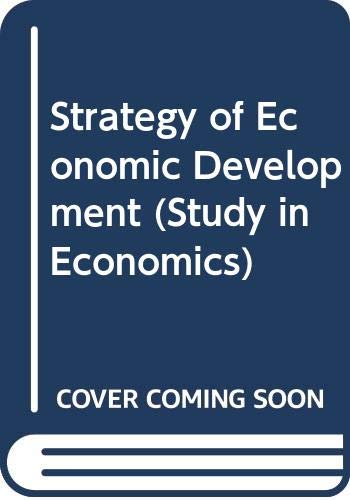 9780300005592: Strategy of Economic Development (Study in Economics)