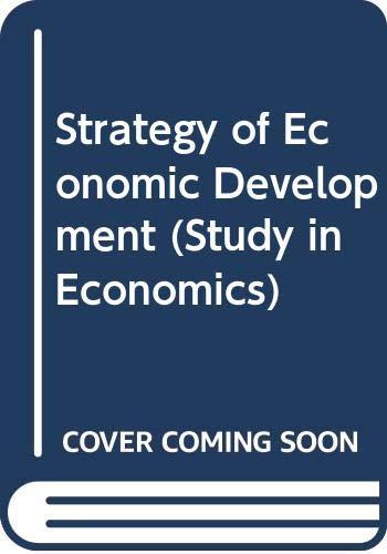 9780300005592: Strategy of Economic Development (Study in Economics)