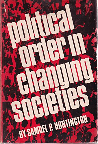 9780300005844: Political Order in Changing Societies (Stumson Lecture)