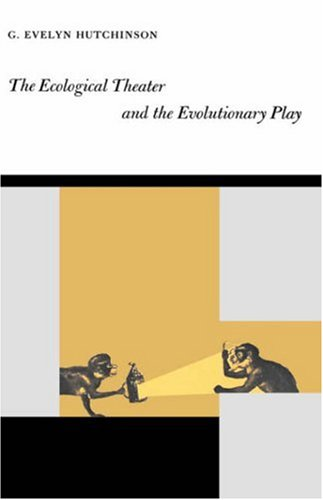 9780300005868: The Ecological Theater and the Evolutionary Play