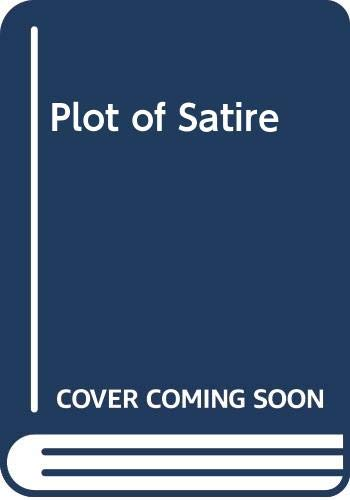 9780300006216: Plot of Satire