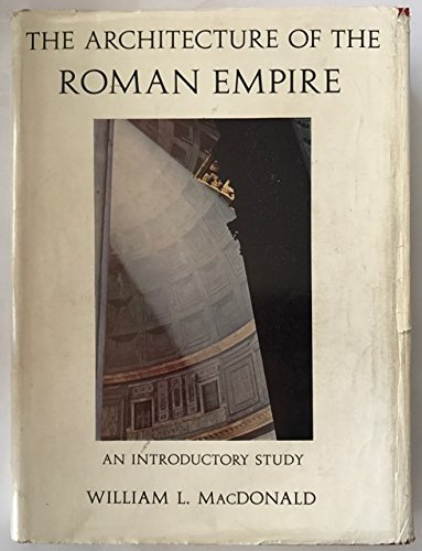 9780300007312: The Architecture of the Roman Empire: I: An Introductory Study
