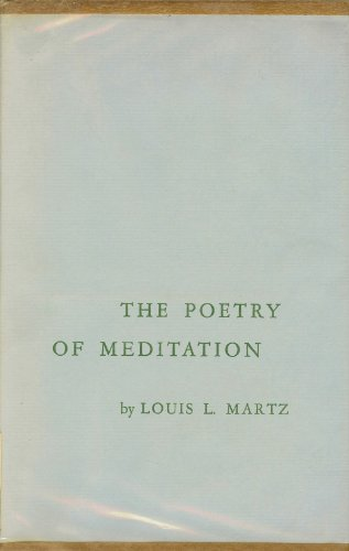 9780300007572: Poetry of Meditation: Study in English Religious Literature of the Seventeenth Century