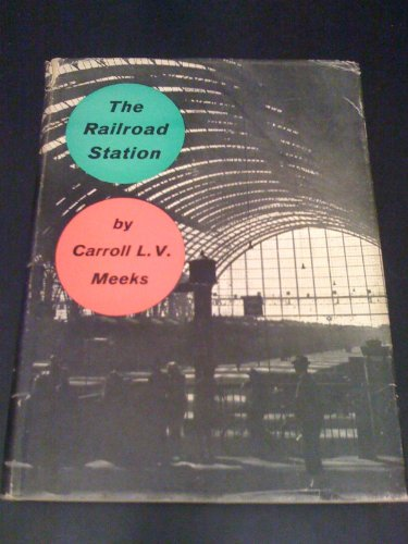 9780300007640: Railroad Station: An Architectural History