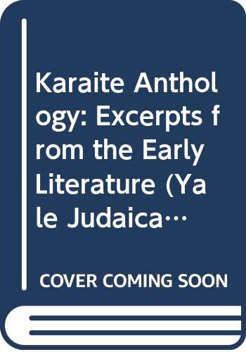 9780300007923: Karaite Anthology: Excerpts from the Early Literature (Yale Judaica)