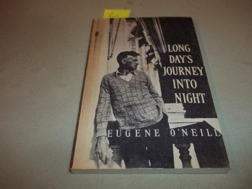 Long Days Journey Into Night: Eugene O'Neill