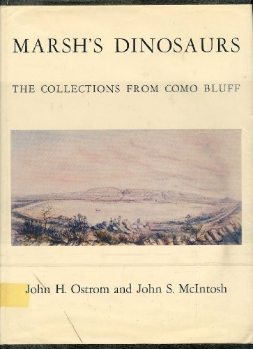 9780300008135: Marsh's Dinosaurs: The Collections from Como Bluff
