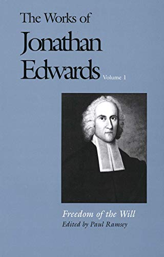 9780300008487: Freedom of the Will (The Works of Jonathan Edwards Series, Volume 1) (v. 1)