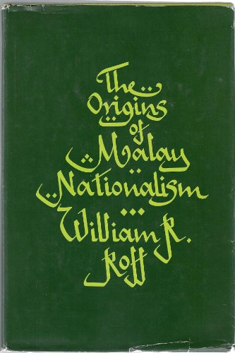 9780300008609: The Origins of Malay Nationalism