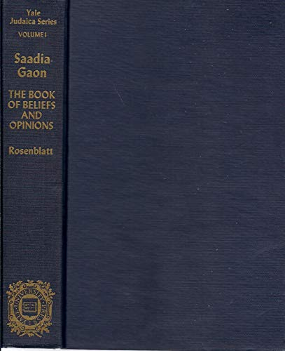 9780300008654: Saadia Gaon: The Book of Beliefs and Opinions