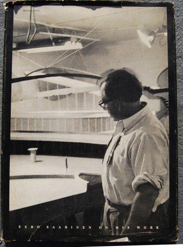 9780300008777: Eero Saarinen on His Work