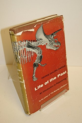 Life of the Past: Introduction to Palaeontology: Simpson, George Gaylord