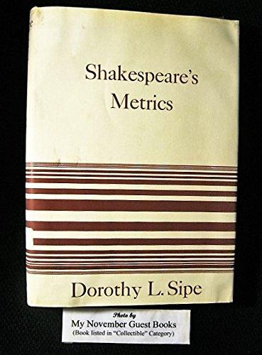 Shakespeare's Metrics: Dorothy L. Sipe