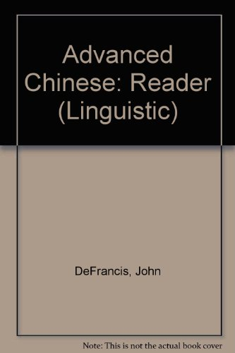 9780300010954: Advanced Chinese: Reader (Linguistic)