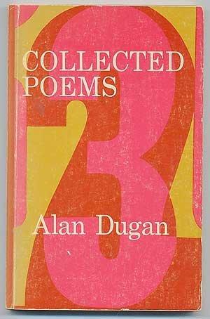 Collected poems: Dugan, Alan