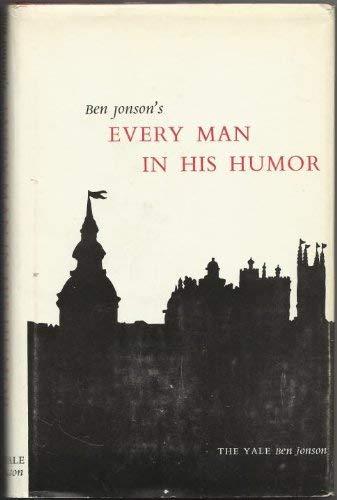 Every Man in His Humor: Jonson, Ben