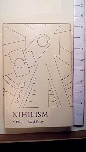 Nihilism a Philosophical Essay: Rosen, Stanley