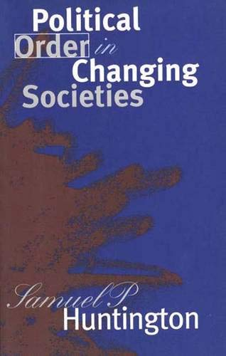 9780300011715: Political Order in Changing Societies (Henry L. Stimson Lectures)
