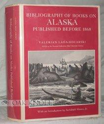 Bibliography of B0oks on Alaska Published Before: Lada-Mocarski, Valerian