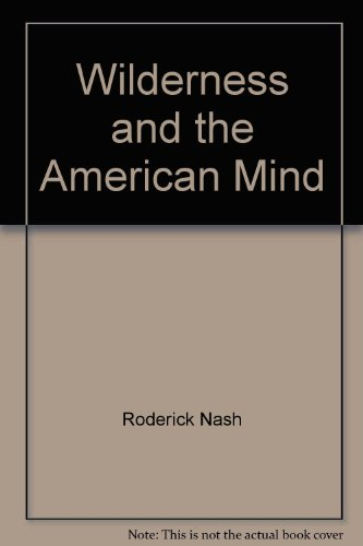9780300011777: Wilderness and the American Mind