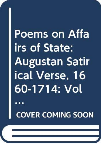 9780300011906: 005: Poems on Affairs of State: Augustan Satirical Verse, 1660-1714: Vol. 5, 1688-1697
