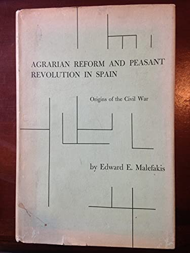 9780300012101: Agrarian Reform and Peasant Revolution in Spain: Origins of the Civil War