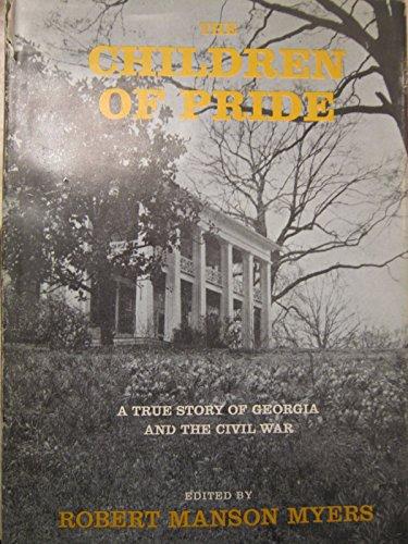 The Children of Pride: MYERS, Robert Manson, ed