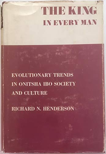 King in Every Man: Evolutionary Trends in: Henderson, Richard N.