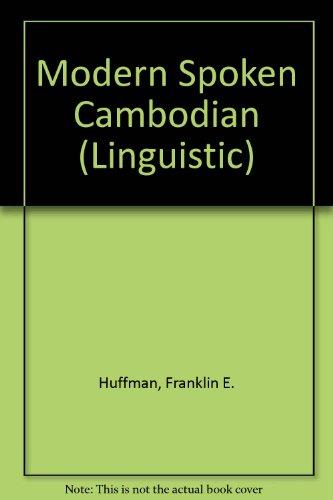 9780300013153: Modern Spoken Cambodian (Linguistic)