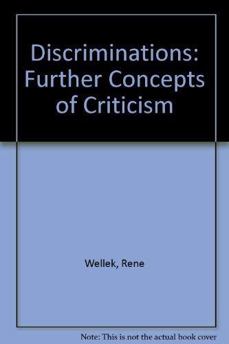 9780300013184: Discriminations Further Concepts of Criticism