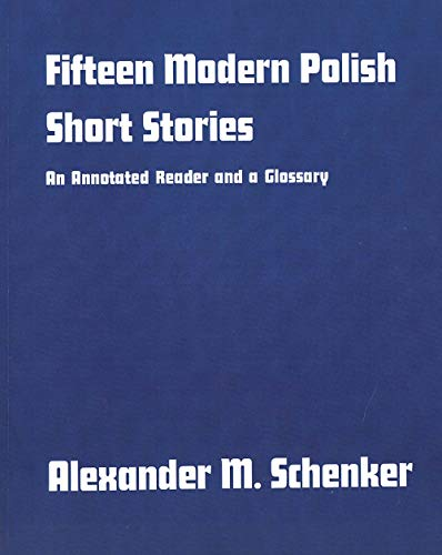 9780300013269: Fifteen Modern Polish Short Stories: An Annotated Reader and a Glossary,: An Annotated Reader and Glossary (Yale Language)