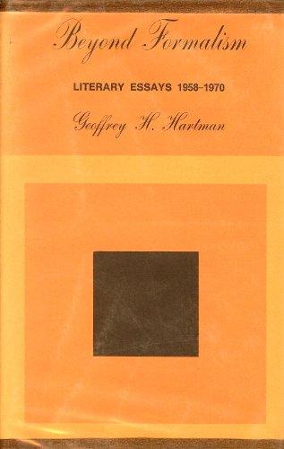 Beyond Formalism: Literary Essays, 1958-70: Hartman, Geoffrey H.