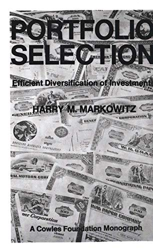9780300013726: Portfolio Selection: Efficient Diversification of Investments (Cowles Foundation Monographs)