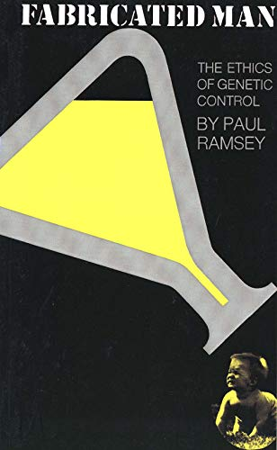 9780300013740: Fabricated Man: The Ethics of Genetic Control (Yale Fastbacks)