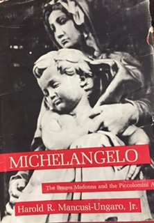 9780300014129: Michelangelo: The Bruges Madonna and the Piccolomini Altar (College)